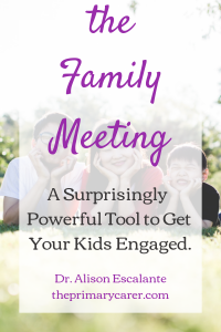 What is a family meeting? How do you have a constructive family meeting? Learn how a pediatrician does it. #effectiveparenting #parentingtips #familymeeting #childdevelopment