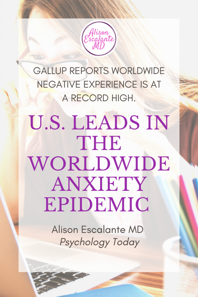 Despite a growing American Economy, adults in the U.S. are more stress, anxious and angry than ever, according to the Gallup World Emotions Report. Psychology Today#stress #anxiety #mentalhealth