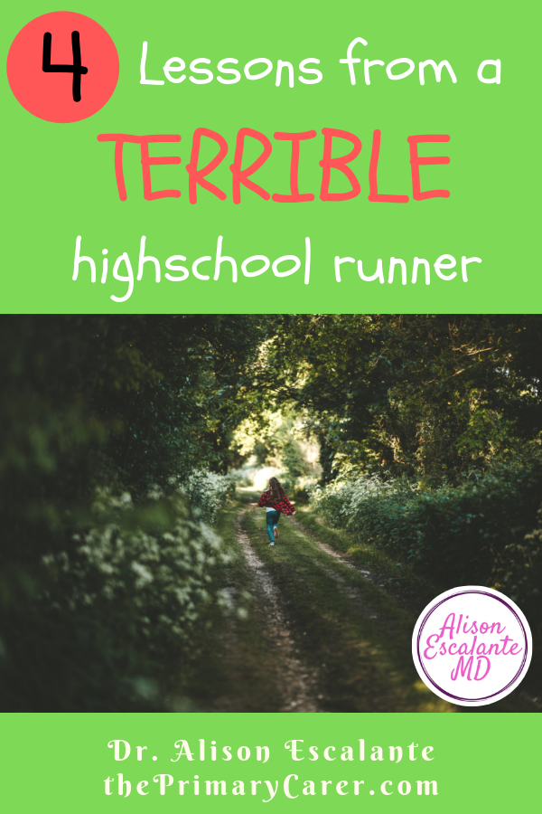 4 Lessons from a terrible a highschool runner. Learning from failure is a wonderful thing. #failure #grit #resilience #parentingtips