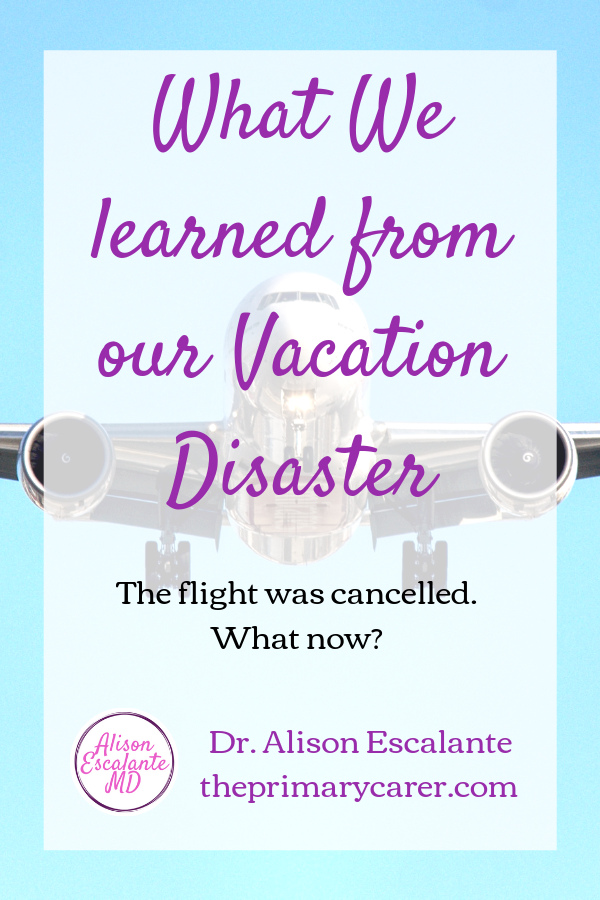 Making the Best of It. Our Flight was cancelled and we lost a whole day of our vacation, but we found an opportunity to teach our kids. #parentingtips #traveltips #vacationkids #parentinghacks