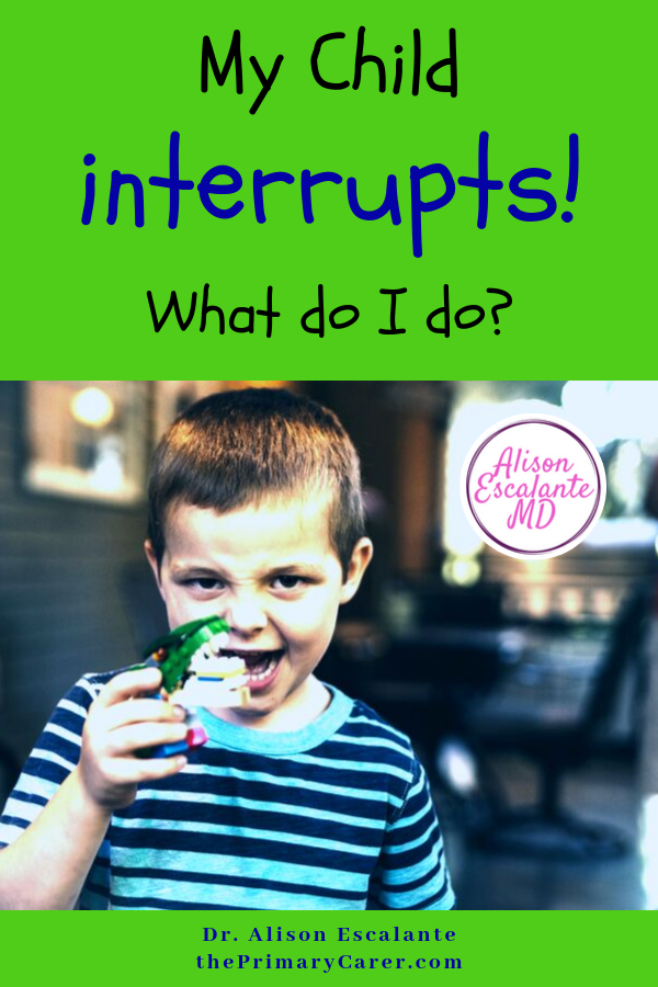 The interrupting three-year-old is one of the most frequent problems parents ask the pediatrician about. Here's what to do about it. #parentingtips #parentinghacks #preschool #pediatrician