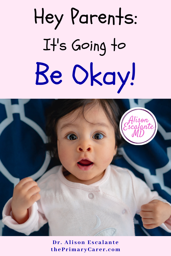 Hey Parents: It's Going to Be Okay! We pay a high price when we live in fear of what could happen. Our job is to teach our children how to live in the world they are in. To live. Not to hide in fear. #parenting #parentingtips #bestparentingtips